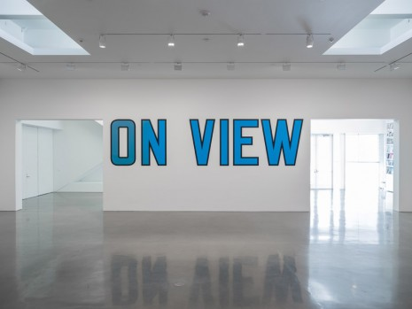Lawrence Weiner, ON VIEW, 2020 , Regen Projects