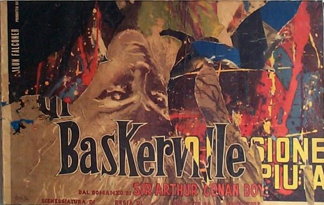 Mimmo Rotella , Baskerville, 1961 , Cardi Gallery