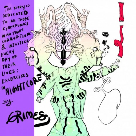Grimes, This story is dedicated to all those cyberpunks who fight corruption & injustice every day of their lives: Excercises In Nightcore by Grimes, 2019/2020 , Maccarone