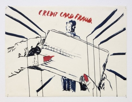 Raymond Pettibon, No Title (Credit card fraud.), 2019, Regen Projects