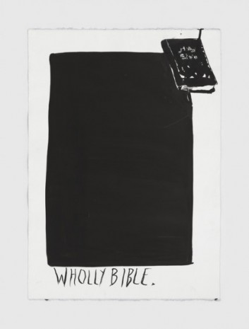 Raymond Pettibon, No Title (Wholly Bible.), 2020, Regen Projects