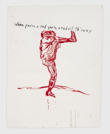 Raymond Pettibon, No Title (When you're a), 2020, Regen Projects