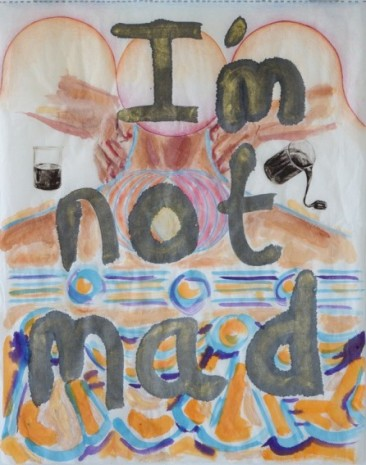 Maria Pask, I'm not mad, 2020, Ellen de Bruijne PROJECTS