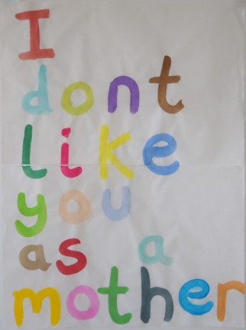 Maria Pask, I dont like you as a mother, 2020, Ellen de Bruijne PROJECTS