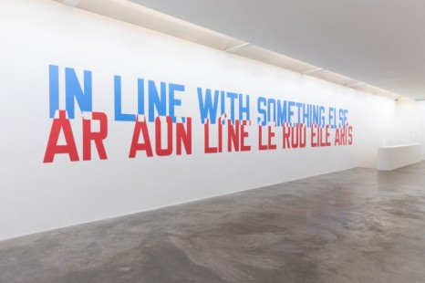 Lawrence Weiner, IN LINE WITH SOMETHING ELSE 2020 , , Kerlin Gallery