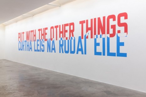 Lawrence Weiner  , PUT WITH THE OTHER THINGS 2020 , , Kerlin Gallery