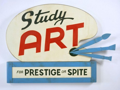 John Waters, Study Art Sign (For Prestige or Spite), 2007 , Sprüth Magers