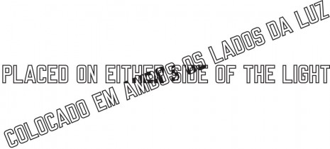 Lawrence Weiner, PLACED ON EITHER SIDE OF THE LIGHT, 1999, Cristina Guerra Contemporary Art