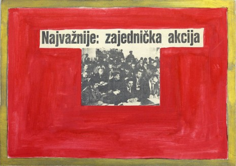 Mladen Stilinović, The most important collective action, 1984, galerie frank elbaz