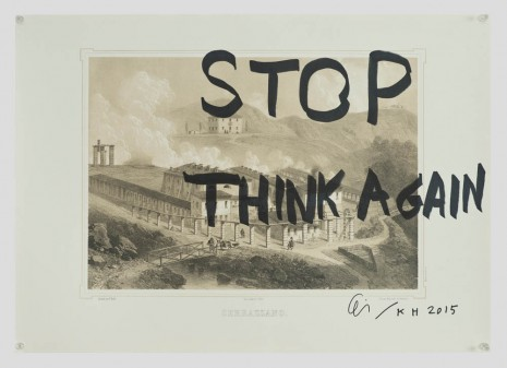 Ei Arakawa and Karl Holmqvist, Untitled (STOP THINK AGAIN), 2015, OVERDUIN & CO.