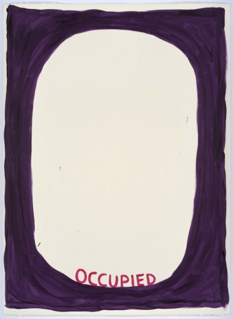 David Shrigley, Untitled (Occupied), 2015, Anton Kern Gallery