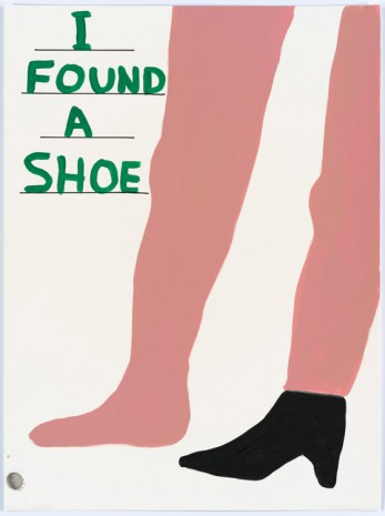 David Shrigley, Untitled (I found a shoe), 2015, Anton Kern Gallery
