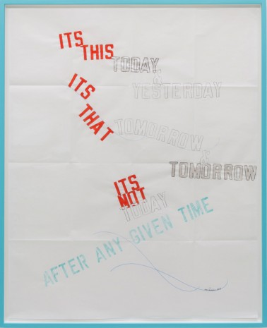Lawrence Weiner, ITS THIS TODAY & YESTERDAY, 2014, Mai 36 Galerie