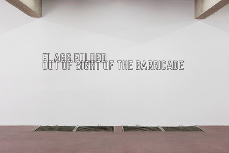 Lawrence Weiner, Flags Folded out of Sight of the Barricade, 2015, Dvir Gallery