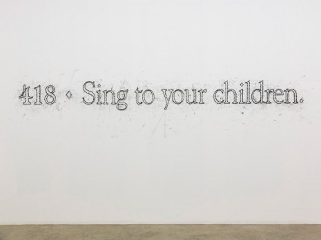 Tony Lewis, 418 ♦ Sing to your children., 2015, Massimo De Carlo