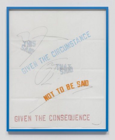 Lawrence Weiner, Consequence, 2016, Regen Projects