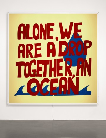 Sam Durant, Alone, We Are A Drop Together, An Ocean, 2017 , Sadie Coles HQ
