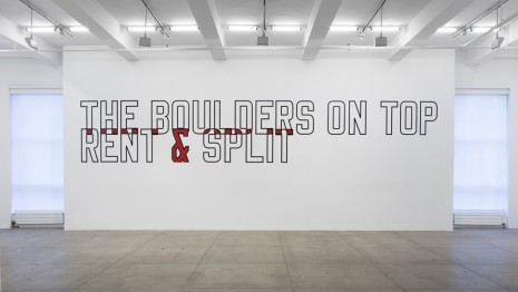 Lawrence Weiner, THE BOULDERS ON TOP RENT & SPLIT, 1987, Marian Goodman Gallery