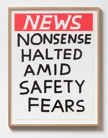 David Shrigley, Untitled (Nonsense halted amid safety fears), 2017, Galleri Nicolai Wallner