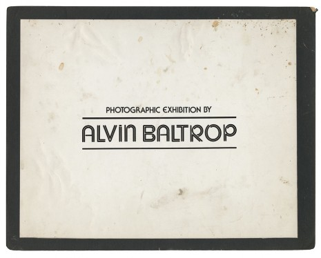 Alvin Baltrop, Title card for Alvin Baltrop's exhibition at The Glines, 1977 , Galerie Buchholz