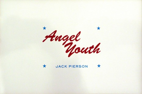Jack Pierson, Title Page: Angel Youth, 1990, Maccarone