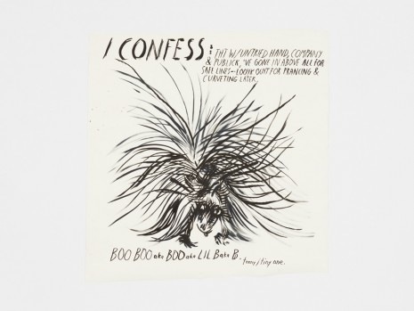 Raymond Pettibon, No Title (I confess: tht...), 2017 , Contemporary Fine Arts - CFA