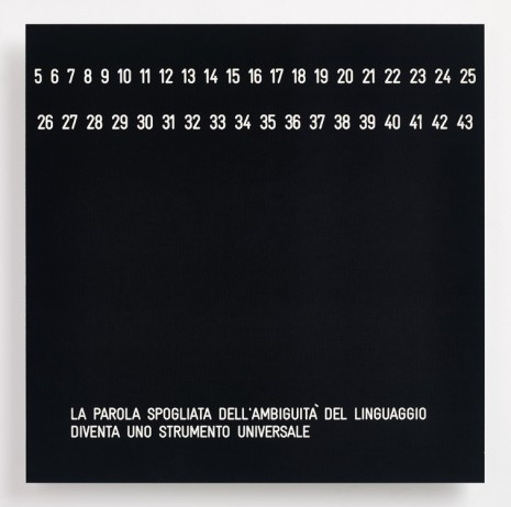 Vincenzo Agnetti, Assioma - La parola spogliata dell'ambiguita del linguaggio diventa uno strumento universale (Axiom - Deprived of the ambiguity of language, the word becomes a universal instrument), 1971 , Cardi Gallery