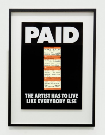 Billy Apple®, PAID: The Artist Has to Live Like Everybody Else, 1987/ 2018, The Mayor Gallery