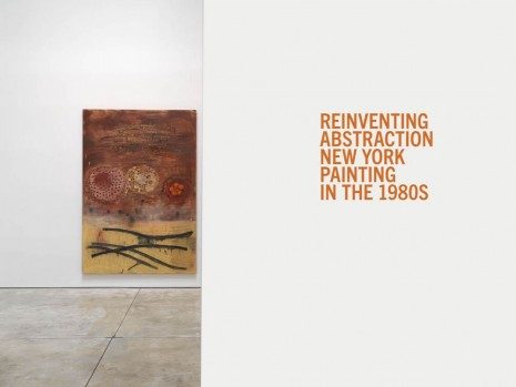 Carroll Dunham, Terry Winters, Bill Jensen, Pat Steir, Elizabeth Murray..., Reinventing Abstraction: New York Painting in the 1980s, Cheim & Read